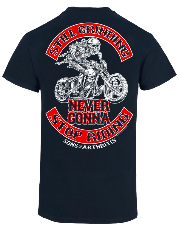 Sons of Arthritis Still Grinding Biker T-Shirt