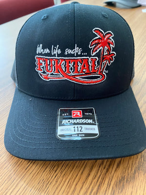 When Life Sucks...FUKITAL APPAREL  Cap