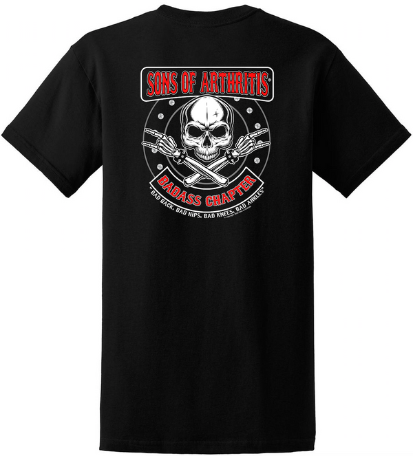 Sons of Arthritis Badass CHAPTER T-Shirt