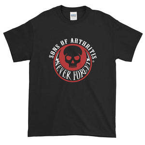 Sons of Arthritis Never Forget Short-Sleeve T-Shirt