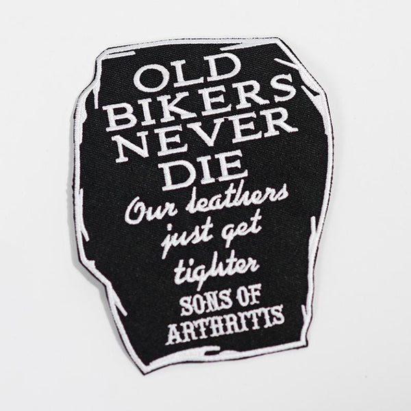 Old Bikers Never Die Patch
