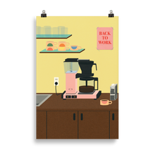 Load image into Gallery viewer, Poster Art Print Illustration – BACK TO WORK