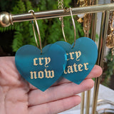 Cry Now Cry Later Heart Hoops - Colors