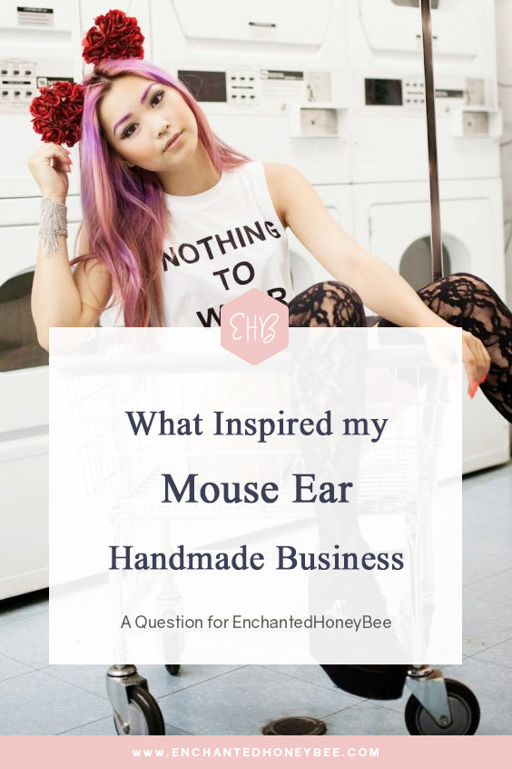 What inspired me to make mouse ears