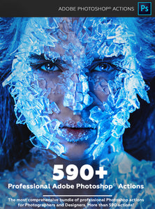 590+ Photoshop Actions BUNDLE