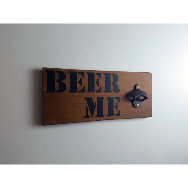 Beer Me Bottle Opener Stained Macrocarpa - Bottle Opener