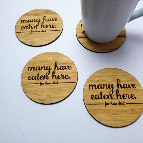 Coasters Many Have Eaten Few Have Died - Coaster