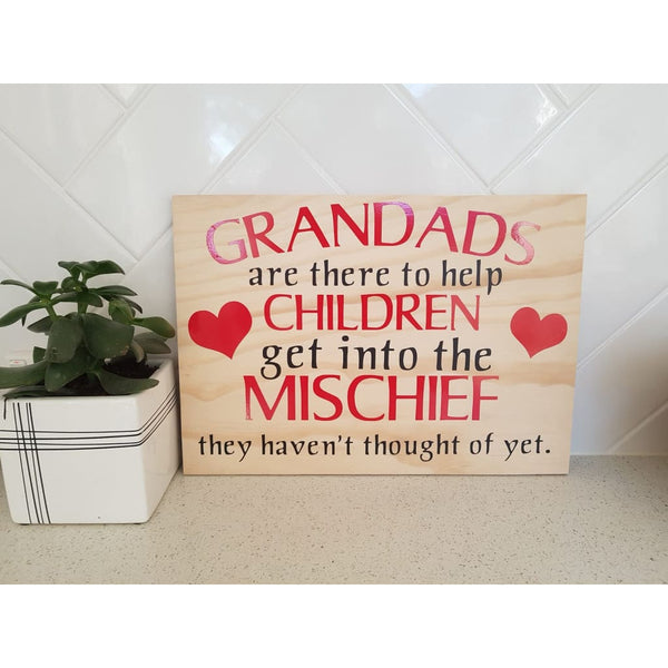 Grandads Teach Mischief Plywood Sign - Grandads - Plywood Sign