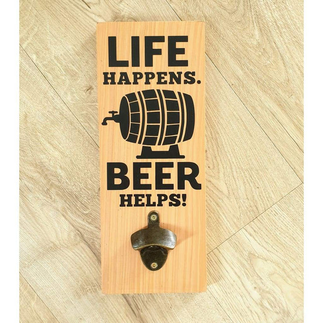 Life Happens Bottle Opener Macrocarpa - Natural - Bottle Opener