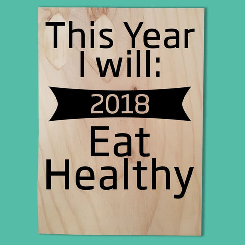 New Years Resolution Ply Sign - Plywood Sign