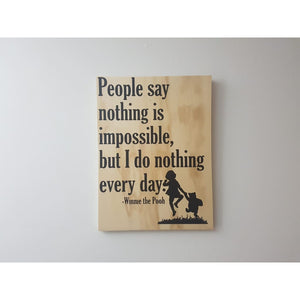 Nothing is Impossible - Plywood Sign