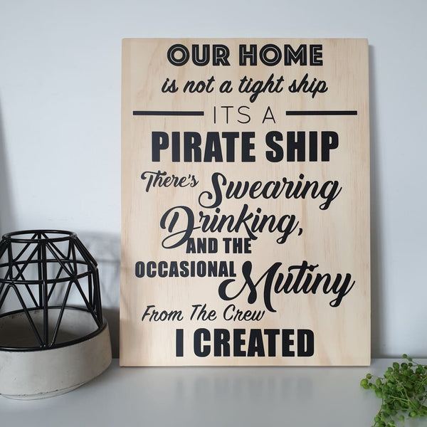 Pirate Ship Sign - Plywood Sign