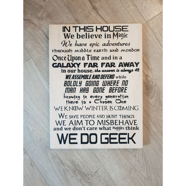 We Do Geek Ply Sign - Plywood Sign