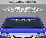 "Design #100 Jesus Is Lord - Windshield Window Flame Vinyl Sticker Decal Graphic Banner 36""x4.25""+"