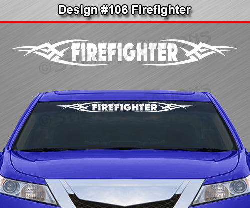 "Design #106 Firefighter - Windshield Window Tribal Vinyl Sticker Decal Graphic Banner 36""x4.25""+"