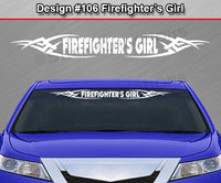 "Design #106 Firefighter's Girl - Windshield Window Tribal Vinyl Sticker Decal Graphic Banner 36""x4.25""+"