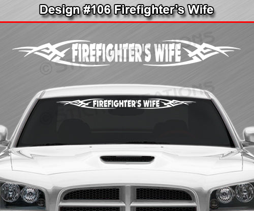 "Design #106 Firefighter's Wife - Windshield Window Tribal Vinyl Sticker Decal Graphic Banner 36""x4.25""+"