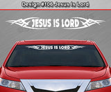 "Design #106 Jesus Is Lord - Windshield Window Tribal Vinyl Sticker Decal Graphic Banner 36""x4.25""+"
