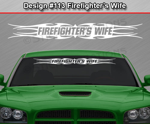 "Design #113 Firefighter's Wife - Windshield Window Tribal Flame Vinyl Sticker Decal Graphic Banner 36""x4.25""+"