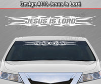 "Design #113 Jesus Is Lord - Windshield Window Tribal Flame Vinyl Sticker Decal Graphic Banner 36""x4.25""+"
