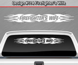 "Design #114 Firefighter's Wife - Windshield Window Tribal Flame Vinyl Sticker Decal Graphic Banner 36""x4.25""+"