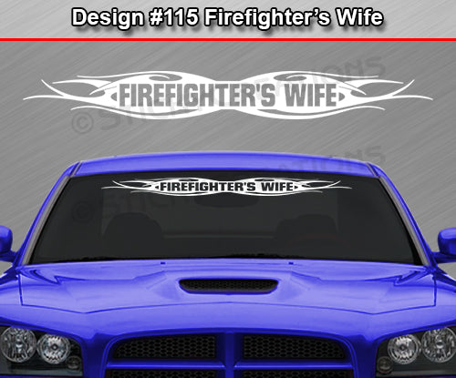 "Design #115 Firefighter's Wife - Windshield Window Tribal Flame Vinyl Sticker Decal Graphic Banner 36""x4.25""+"