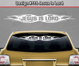 "Design #115 Jesus Is Lord - Windshield Window Tribal Flame Vinyl Sticker Decal Graphic Banner 36""x4.25""+"