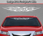 "Design #116 Firefighter's Wife - Windshield Window Tribal Flame Vinyl Sticker Decal Graphic Banner 36""x4.25""+"