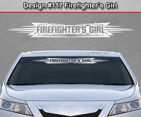 "Design #117 Firefighter's Girl - Windshield Window Tribal Accent Vinyl Sticker Decal Graphic Banner 36""x4.25""+"