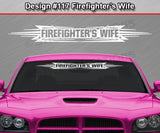 "Design #117 Firefighter's Wife - Windshield Window Tribal Accent Vinyl Sticker Decal Graphic Banner 36""x4.25""+"