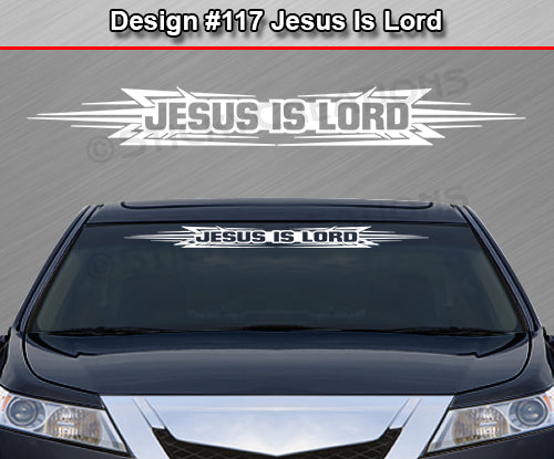 "Design #117 Jesus Is Lord - Windshield Window Tribal Accent Vinyl Sticker Decal Graphic Banner 36""x4.25""+"