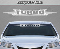 "Design #117 Turbo - Windshield Window Tribal Accent Vinyl Sticker Decal Graphic Banner 36""x4.25""+"