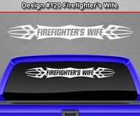 "Design #120 Firefighter's Wife - Windshield Window Tribal Accent Vinyl Sticker Decal Graphic Banner 36""x4.25""+"