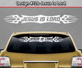 "Design #120 Jesus Is Lord - Windshield Window Tribal Accent Vinyl Sticker Decal Graphic Banner 36""x4.25""+"