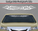 "Design #122 Firefighter's Wife - Windshield Window Tribal Curls Vinyl Sticker Decal Graphic Banner 36""x4.25""+"