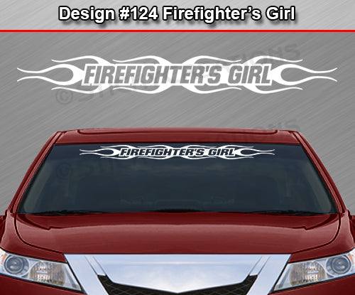 "Design #124 Firefighter's Girl - Windshield Window Flame Flaming Vinyl Sticker Decal Graphic Banner 36""x4.25""+"