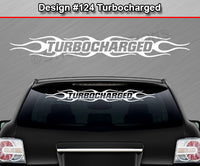 "Design #124 Turbocharged - Windshield Window Flame Flaming Vinyl Sticker Decal Graphic Banner 36""x4.25""+"
