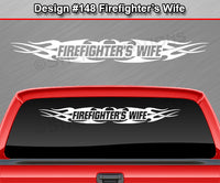 "Design #148 Firefighter's Wife - Windshield Window Tribal Flame Vinyl Sticker Decal Graphic Banner 36""x4.25""+"