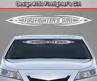 "Design #150 Firefighter's Girl - Windshield Window Tribal Accent Vinyl Sticker Decal Graphic Banner 36""x4.25""+"