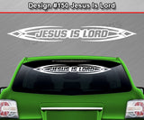 "Design #150 Jesus Is Lord - Windshield Window Tribal Accent Vinyl Sticker Decal Graphic Banner 36""x4.25""+"
