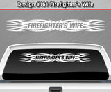 "Design #161 Firefighter's Wife - Windshield Window Tribal Flame Vinyl Sticker Decal Graphic Banner 36""x4.25""+"
