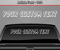 "Artiste Font #1011 - Custom Personalized Your Text Letters Windshield Window Vinyl Sticker Decal Graphic Banner 36""x4.25""+"