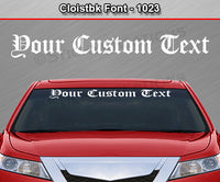 "Cloistbk Font #1023 - Custom Personalized Your Text Letters Windshield Window Vinyl Sticker Decal Graphic Banner 36""x4.25""+"