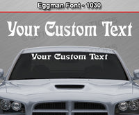 "Eggman Font #1030 - Custom Personalized Your Text Letters Windshield Window Vinyl Sticker Decal Graphic Banner 36""x4.25""+"