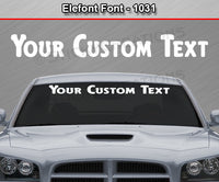 "Elefont Font #1031 - Custom Personalized Your Text Letters Windshield Window Vinyl Sticker Decal Graphic Banner 36""x4.25""+"