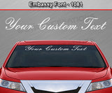 "Embassy Font #1081 - Custom Personalized Your Text Letters Windshield Window Vinyl Sticker Decal Graphic Banner 36""x4.25""+"