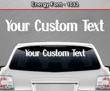 "Energy Font #1033 - Custom Personalized Your Text Letters Windshield Window Vinyl Sticker Decal Graphic Banner 36""x4.25""+"