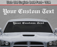 "Etch Old English Bold Font #1034 - Custom Personalized Your Text Letters Windshield Window Vinyl Sticker Decal Graphic Banner 36""x4.25""+"