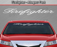 "Firefighter - Altogscr Font - Windshield Window Vinyl Sticker Decal Graphic Banner Text Letters 36""x4.25""+"
