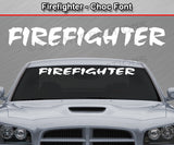 "Firefighter - Choc Font - Windshield Window Vinyl Sticker Decal Graphic Banner Text Letters 36""x4.25""+"